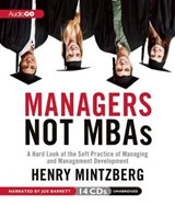 Managers Not MBAs | Henry Mintzberg |