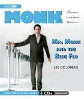 Mr. Monk and the Blue Flu | Lee Goldberg |