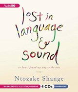 Lost in Language and Sound | Ntozake Shange |