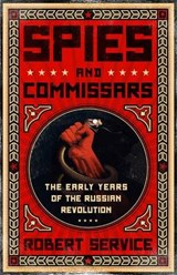 Spies and Commissars | Robert Service |