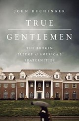 True Gentlemen | John Hechinger |