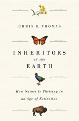 Inheritors of the Earth | Chris D. Thomas |