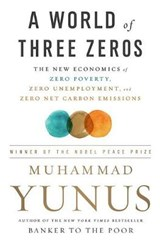 A World of Three Zeros | Muhammad Yunus |