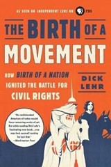 The Birth of a Movement | Dick Lehr |