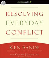 Resolving Everyday Conflict | Ken Sande |
