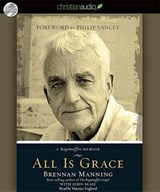 All Is Grace | Brennan Manning |