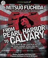 From Pearl Harbor to Calvary | Mitsuo Fuchida |