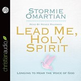 Lead Me, Holy Spirit | Stormie Omartian |