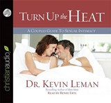 Turn Up the Heat | Kevin Leman |