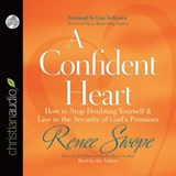 A Confident Heart | Renee Swope |