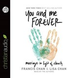 You and Me Forever | Chan, Francis ; Chan, Lisa |