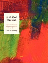 Just Good Teaching | Laura Sindberg |