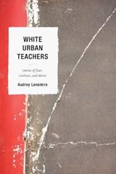 White Urban Teachers