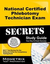 National Certified Phlebotomy Technician Exam Secrets