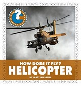 How Does It Fly? Helicopter | Matt Mullins |