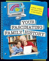Your Fascinating Family History | Mary J. Johnson |