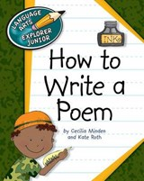 How to Write a Poem | Minden, Cecilia ; Roth, Kate |