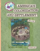 America's Colonization and Settlement | Marcia Amidon Lusted |