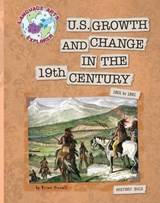U.S. Growth and Change in the 19th Century | Brian Howell |
