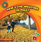 How's the Weather in Fall? | Rebecca Felix |