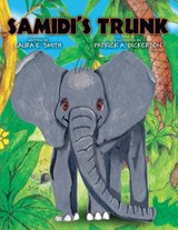 Samidi's Trunk | Laura E. Smith |