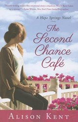 The Second Chance Cafe | Alison Kent |