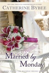 Married by Monday | Catherine Bybee |