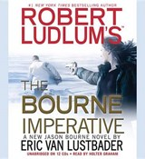 Robert Ludlum's the Bourne Imperative | Eric Van Lustbader |