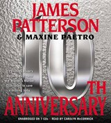10th Anniversary | Patterson, James ; Paetro, Maxine |