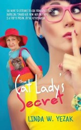 The Cat Lady's Secret | Linda W Yezak |