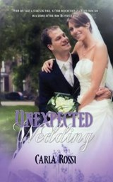 Unexpected Wedding | Carla Rossi |