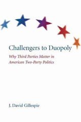 Challengers to Duopoly | J. David Gillespie |