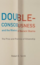 Double-consciousness and the Rhetoric of Barack Obama