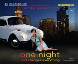 One Night That Changes Everything | Lauren Barnholdt |