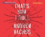 That's How I Roll | Andrew Vachss |