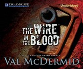 The Wire in the Blood | Val McDermid |