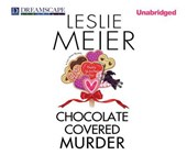 Chocolate Covered Murder | Leslie Meier |