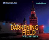 The Darkening Field | William Ryan |