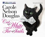 Cat in a White Tie and Tails | Carole Nelson Douglas |