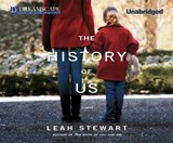 The History of Us | Leah Stewart |