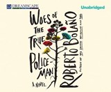 Woes of the True Policeman | Robert Bolano |