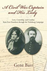 A Civil War Captain and His Lady | Gene Barr |
