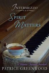 Intermezzo: Spirit Matters