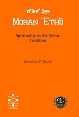 Spirituality in the Syriac Tradition | Sebastian P Brock |