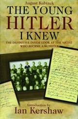 The Young Hitler I Knew | August Kubizek |