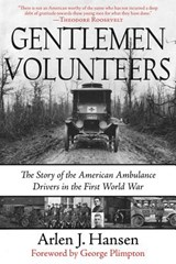Gentleman Volunteers | Arlen J. Hansen |