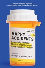 Happy Accidents | Morton A. Meyers |