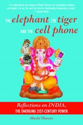 The Elephant, the Tiger, and the Cellphone | Shashi Tharoor |