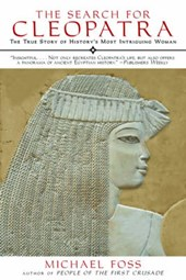 The Search for Cleopatra | Michael Foss |