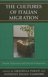The Cultures of Italian Migration | Graziella Parati |